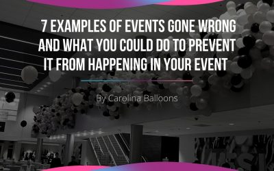 7 examples of events gone wrong and what you could do to prevent it from happening in your event