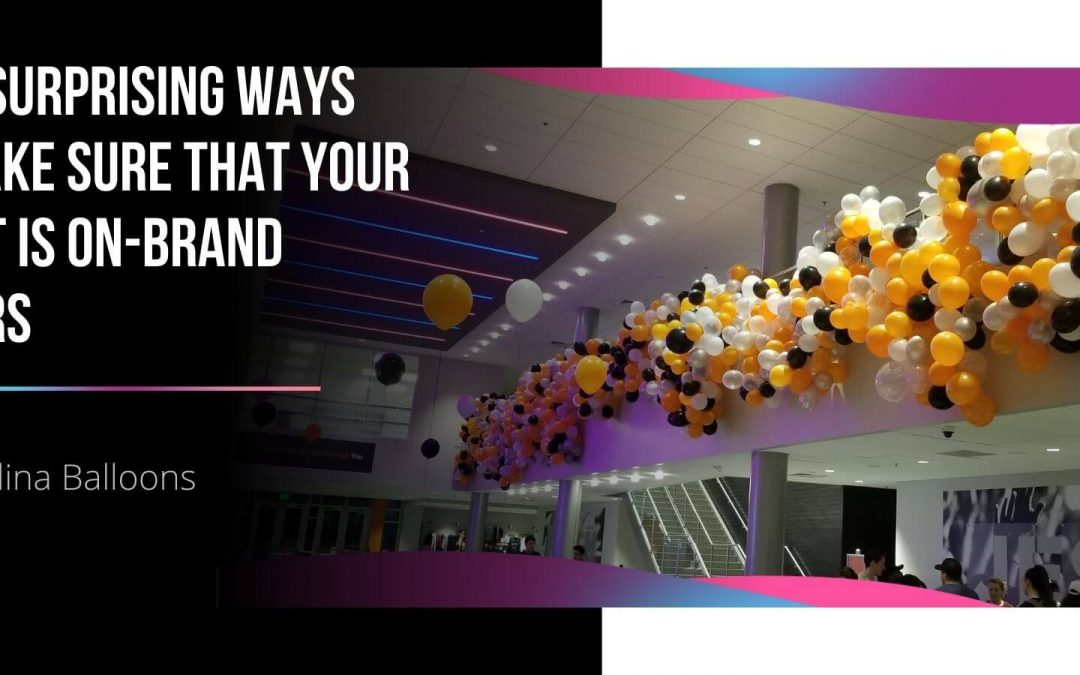9 surprising ways to make sure that your event is on-brand colors